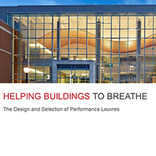 Helping Buildings to Breathe – the Design and Selection of Performance Louvres