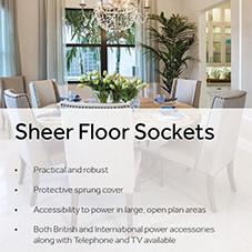 Collection Sheer Floor Sockets