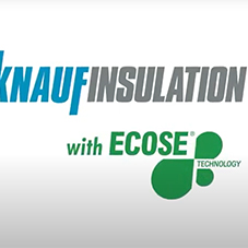 ECOSE® Technology Roadshow - Knauf Insulation
