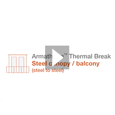 How to reduce thermal bridging through a steel canopy or balcony with Armatherm™
