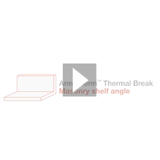 How to reduce thermal bridging through shelf angles with Armatherm™