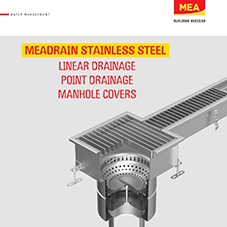 MEADRAIN STAINLESS STEEL: Linear drainage, point drainage, manhole covers