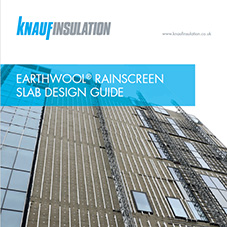 Knauf Insulation Earthwool® Rainscreen Slab Design Guide