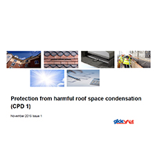 Protection from harmful roof space condensation