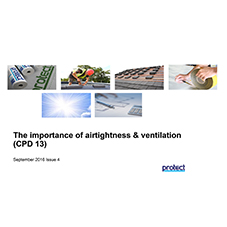 The importance of airtightness & ventilation
