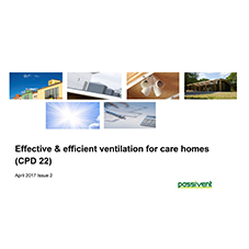 Effective & efficient ventilation for care homes