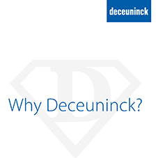 Why Deceuninck?