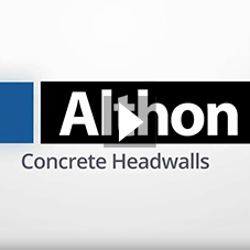 Althon Precast Concrete Headwalls - Range Overview