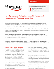 How to achieve perfection in multi-storey car park protection
