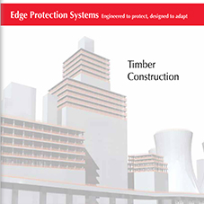 Edge Protection Solutions for the Timber Frame Industry