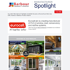 Our latest Manufacturer Spotlight newsletter focuses on Eurocell and their new CPD, hosted on Barbour Product Search.