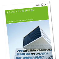 New Schueco guide to obtaining BREAAM certification