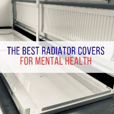 The Best Radiator Covers for Mental Health [BLOG]