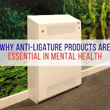 Why anti-ligature products are essential in mental health [BLOG]