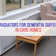 LST radiators for dementia sufferers in care homes