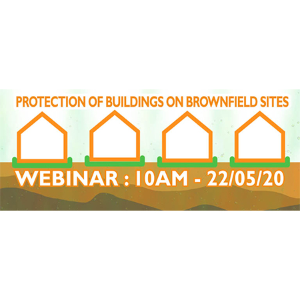 Register for A. Proctor Group's webinar, Protection of Buildings on Brownfield Sites