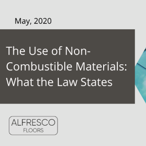 The use of non-combustible materials: what the law states [BLOG]
