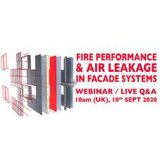 Webinar: 'Fire Performance and Air Leakage in Facade Systems'