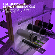 Firestopping of service penetrations: a new best practice guide
