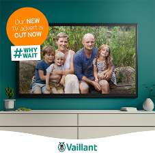 Why Wait? TV ad campaign from Vaillant outlines investment in a sustainable tomorrow