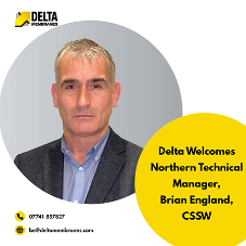 Delta welcomes Northern Technical Manager, Brian England, CSSW