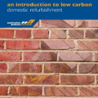 The Introduction to Low Carbon Domestic Refurbishment