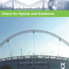 Grace for Sports and Stadiums