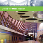 Grace For Mass Transit