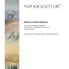 Topakustik and Topperfo Installation Manual