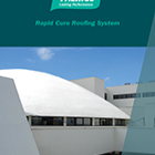 Rapid Cure Roofing System Brochure