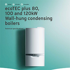 ecoTEC plus 80, 100 and 120kW Wall-hung condensing boilers Technical specifications
